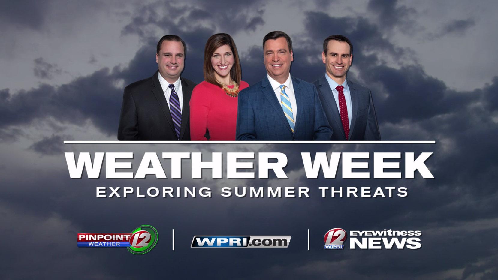 Weather Week: Exploring Summer Threats on WPRI.com