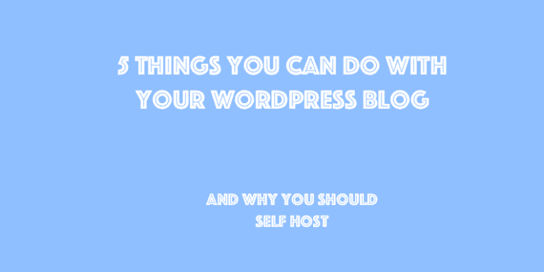things you can do with your wordpress blog - 5 Things You Can Do With Your WordPress Blog