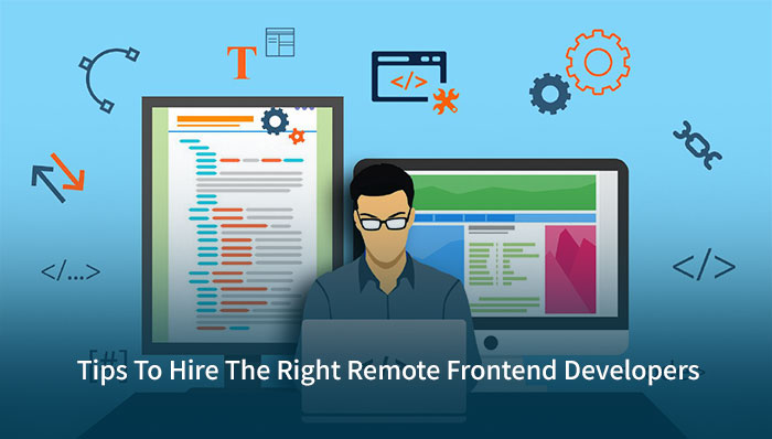 Tips To Hire Front-end Developers