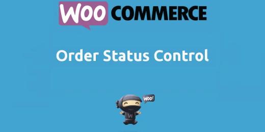 Woocommerce Order Status Control