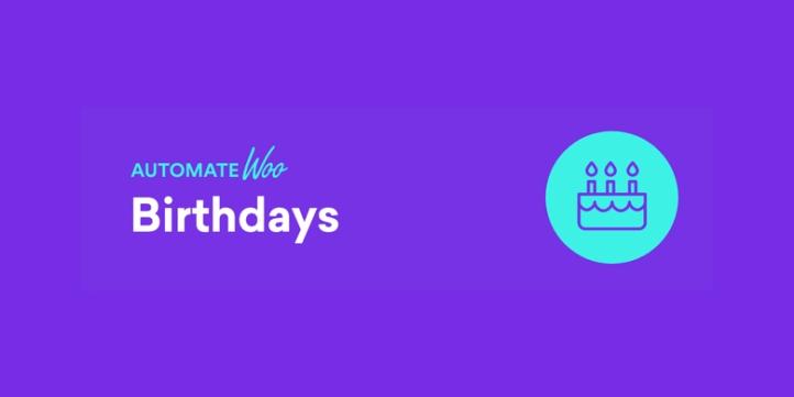 Automatewoo Birthdays