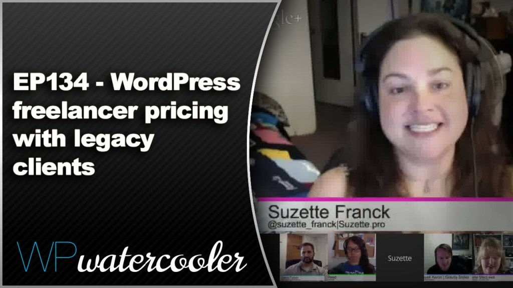 Ep134 - wordpress freelancer pricing with legacy clients 8