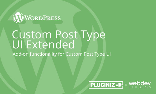 Custom post type ui extended - pluginize 58