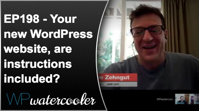 Ep198 - your new wordpress website, are instructions included? 1