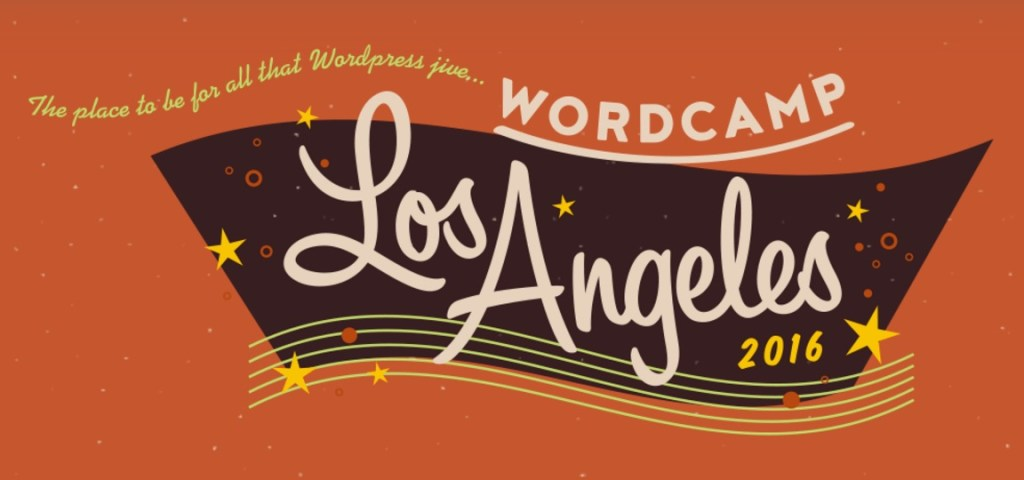 Ep204 - recap of wordcamp los angeles #wclax 2