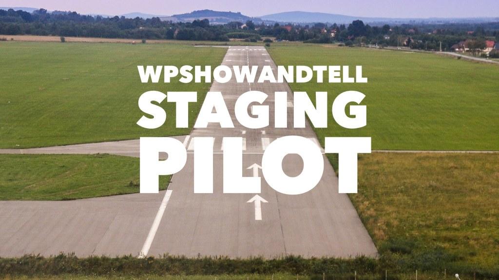 YouTube - WPshowandtell - Staging Pilot w Nathan Tyler