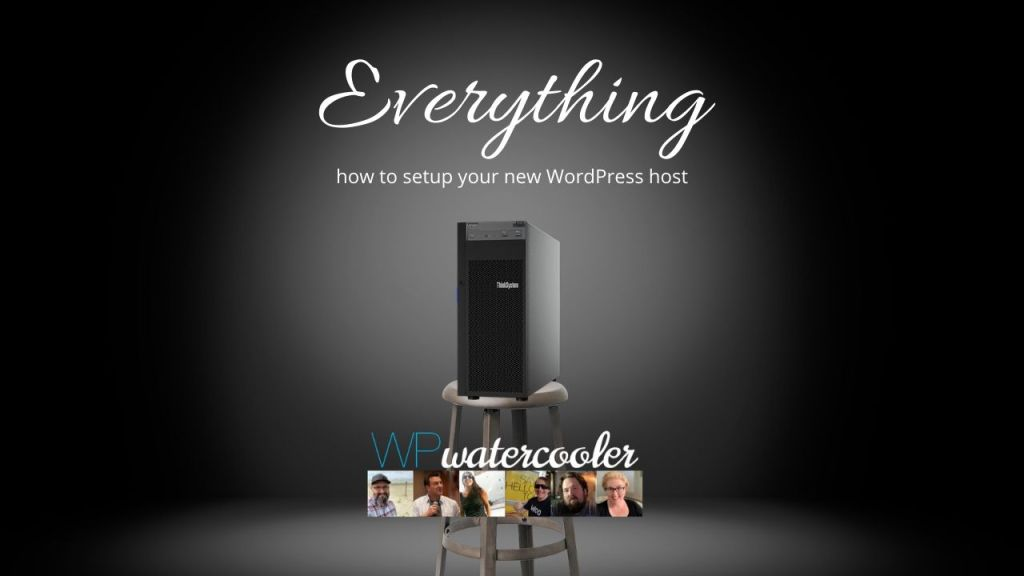 EP348 Everything how to setup your new WordPress host yt