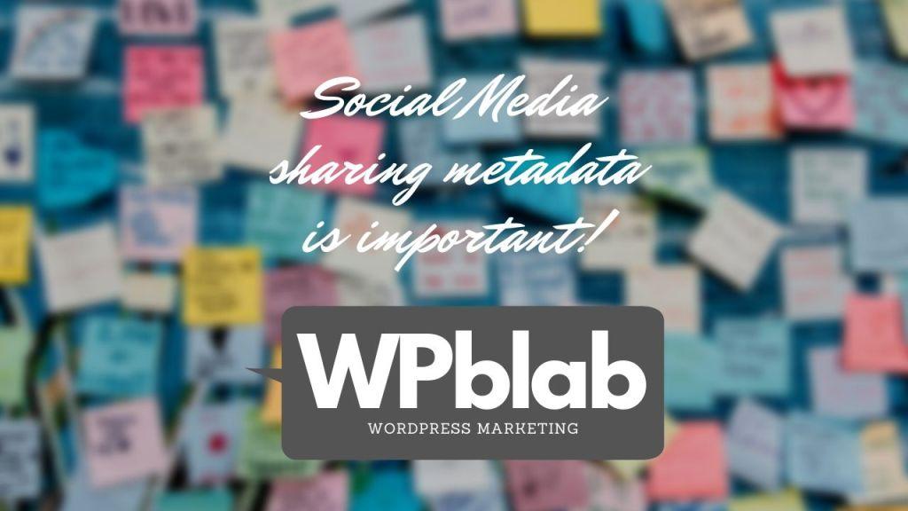 WPblab EP142 – Social Media sharing metadata is important yt