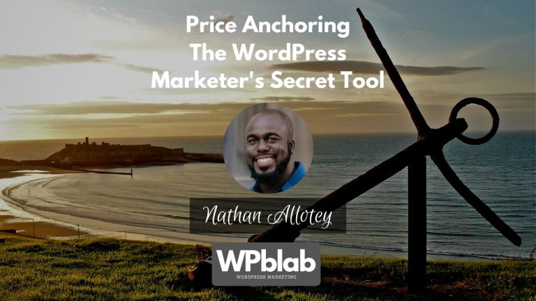 Price Anchoring The WordPress Marketers Secret Tool yt