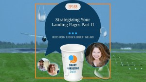 EP165 Strategizing Your Landing Pages Part II Smart Marketing Show yt