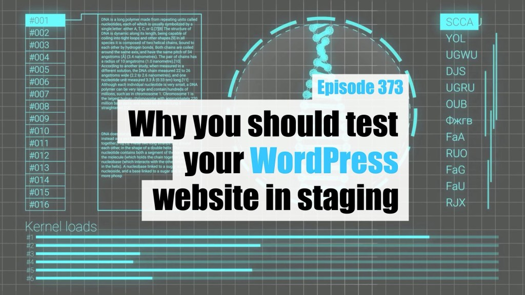 Ep373 why you should test your wordpress website in staging wpwatercooler