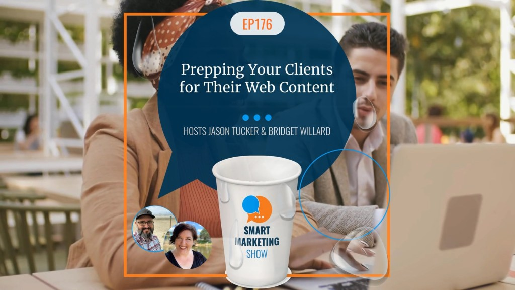 EP176 Prepping Your Clients for Their Web Content