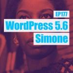 Ep377 wordpress 5 6 simone yt