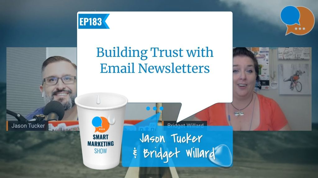 EP183 Building Trust with Email Newsletters Smart Marketing Show yt