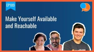 EP189 Make Yourself Available and Reachable Smart Marketing Show yt