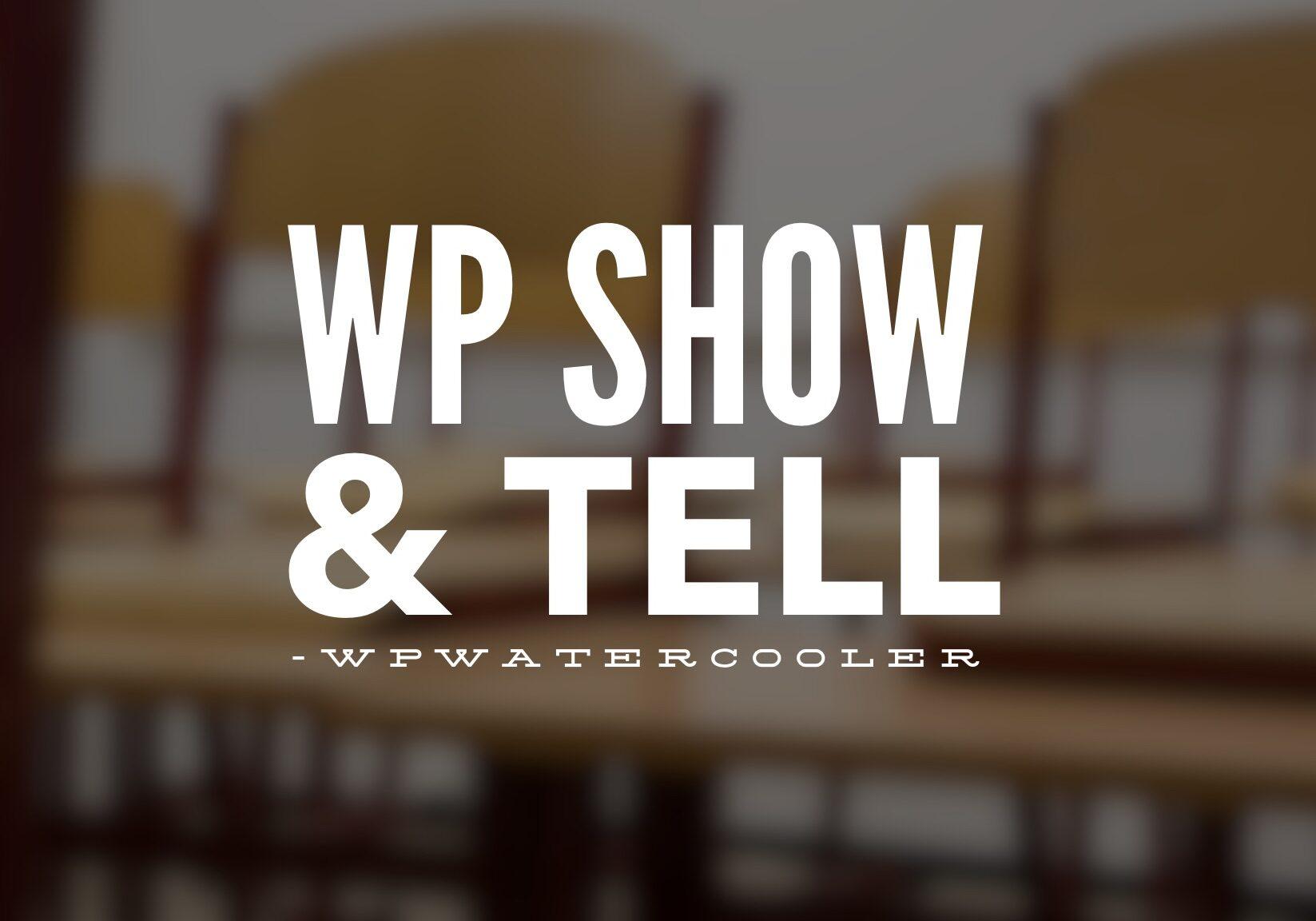 WPshowandtell 437x246