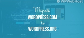7 Steps To Migrate Your WordPress.com Site To A New Server