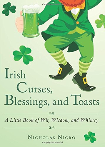 Irish Curses Blessings and Toasts book