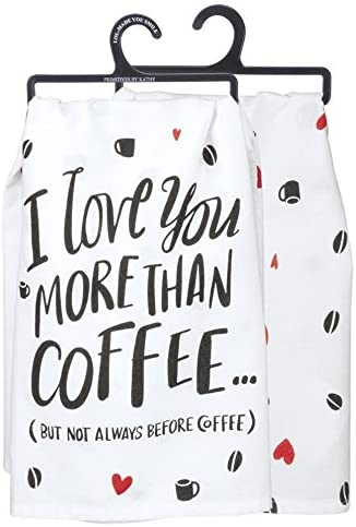 More than coffee funny dish towel for gifts