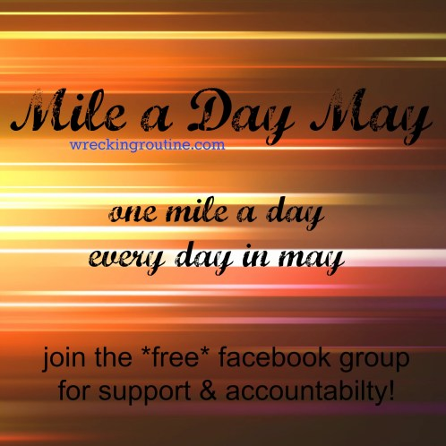 Mile a Day May 2