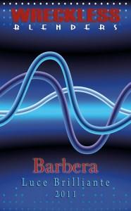 Wreckless Blenders, 2011 Barbera