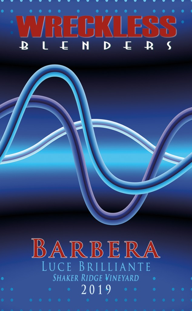 2019 Barbera from Wreckless Blenders