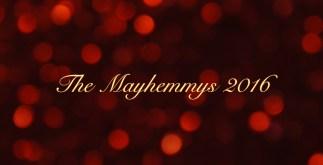 The Mayhemmys 2016