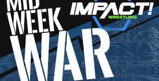 impact wrestling - anthem - midweek war