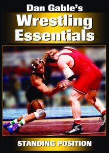 Dan Gable's Wrestling Essentials: Standing Position