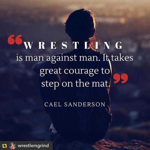 It takes great courage to step on the mat....