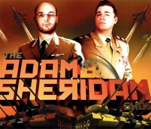The Adam and Sheridan Show