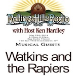 [LISTEN] Rolling Hills Radio Ep. 33 – Watkins & The Rapiers
