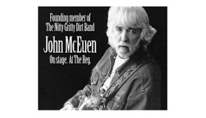 [LISTEN] Nitty Gritty Dirt Band Founder Performs at Reg Lenna Wednesday Night