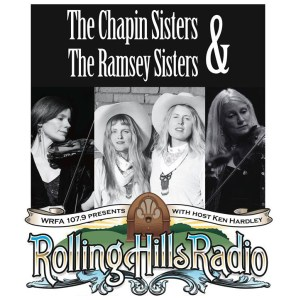 [LISTEN] Rolling Hills Radio Ep. 54 – The Chapin Sisters and The Ramsey Sisters