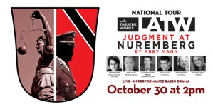L.A. Theater Works Brings 'Judgement at Nuremberg' to Jamestown
