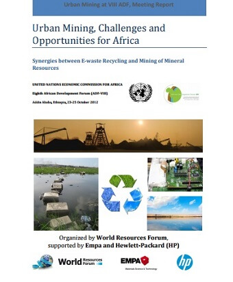 Urban Mining: Challenges and Opportunities for Africa