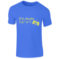 If in doubt Men's T-Shirt