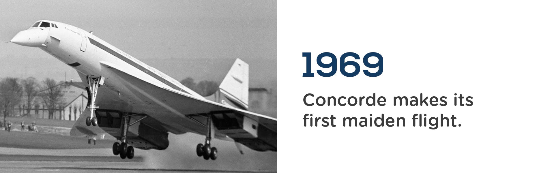 Concorde made its maiden flight in 1969.Wrigley Claydon Solicitors, Trusted for 200 years