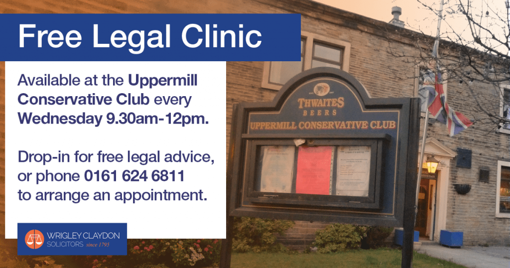 Free Legal Clinic every Wednesday at the Uppermill Conservatives Club, Oldham
