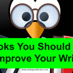 3 Books You Should Read to Improve Your Writing