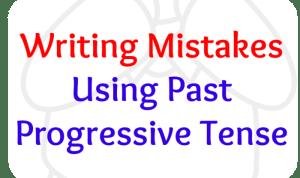 Avoiding Past Progressive Tense