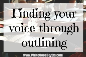"""Where is my voice? And to answer that question, I started asking myself a lot of other questions. For instance, """"What type of story do I really want this to be?"""" and """"What direction do I want this story to go in?"""""""