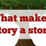 What makes a story a story?