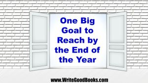 One Big Goal I Want to Reach by the End of the Year. What's yours?