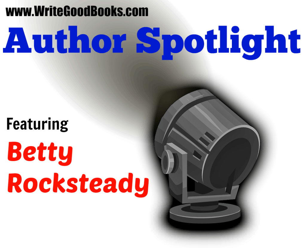 Write Good Books Author Spotlight featuring author and artist Betty Rocksteady