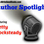 Author Spotlight: Betty Rocksteady