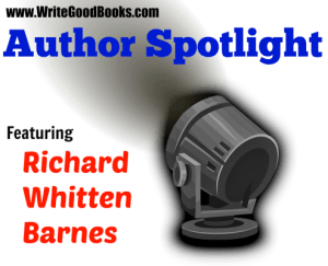 Author Spotlight: Richard Whitten Barnes