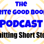 Podcast Episode 9: Submitting Short Stories