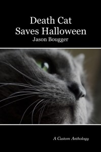 Death Cat Saves Halloween. Purchase exclusivley at Anthology Builder.
