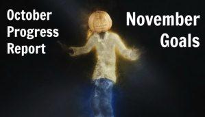October Progress Report and November Goals (2016)